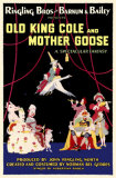 Ringling Brothers And Barnum and Bailey Present Old King Cole And Mother Goose Masterprint