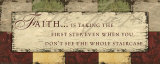 Words to Live By: Faith Is Taking Poster von Debbie DeWitt
