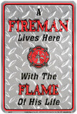 A Fireman Lives Here Tin Sign
