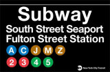 Subway South Street Seaport- Fulton Street Station Tin Sign