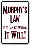 Murphy's Law Tin Sign