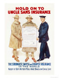 Hold on to Uncle Sam's Insurance Print by James Montgomery Flagg