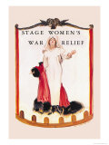 Stage Women's War Relief Láminas por Flagg, James Montgomery