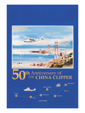 50th Anniversary of the China Clipper Art
