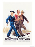 Together We Win Posters by James Montgomery Flagg