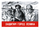 Let's Defend the Great City of Lenin Posters by V. Serov