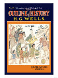Outline of History by H.G. Wells, No. 17: Europe Invades America Prints