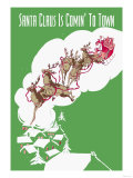 Santa Claus Is Comin' to Town Prints