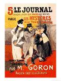 Le Journal: Les Mysteres de la Tour Pointue, c.1899 Posters by Théophile Alexandre Steinlen