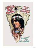 Buffalo Bill: Arrow Head, The Belle of the Tribe Premium Giclee Print