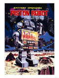 Battery Operated Piston Robot Posters