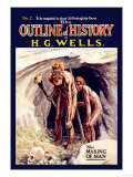 Outline of History by H.G. Wells, No. 2: The Making of Man Posters