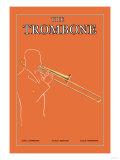 The Trombone Prints