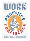 Work Promotes Confidence Poster