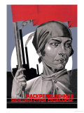 You Are Now a Free Woman, Help Build Socialism! Posters by Adolf Strakhov