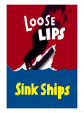 Loose Lips Sink Ships Affiches