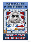 Make It Blue, Break the Monopoly Posters by Richard Kelly