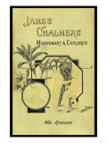James Chalmers, Missionary and Explorer Posters