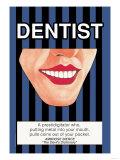 Dentist Plakater