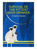 Survival of the Fittest Beer Drinker Premium Giclee Print