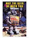 May the Beer be with You Posters