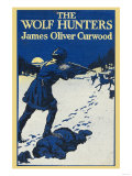 The Wolf Hunters Prints