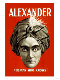 Alexander: The Man Who Knows Posters