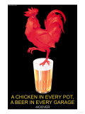 A Chicken in Every Pot, A Beer in Every Garage Premium Giclee Print