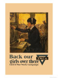 Back Our Girls over There Posters by Clarence F. Underwood