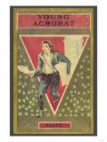 Young Acrobat Prints