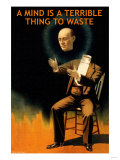 A Mind is a Terrible Thing to Waste Poster