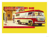 Armored Car Savings Bank Posters