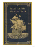 Tales of the Spanish Main Prints