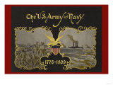 The U.S. Army and Navy 1776-1899 Poster