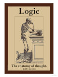 Logic, The Anatomy of Thought Posters by John Locke