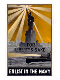 For Liberty's Sake, Enlist in the Navy, c.1917 Posters