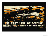 Enlist in the Navy, The First Line of Defense, c.1914 Photo by Hampton Francis Shirer