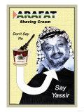 Arafat Shaving Cream Prints