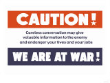 Caution! We Are at War! Print