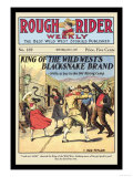 Rough Rider Weekly: King of the Wild West's Blacksnake Brand Print by C.j. Taylor