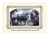 General Jackson Addressing the Volunteers Prints by J. Downes