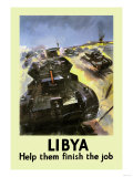 Libya: Help Them Finish the Job Prints