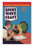 Short Wave Craft: How to Make the New All-Wave Receiver Poster