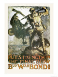 Put Strength in the Final Blow Posters by Frank Brangwyn