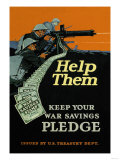 Help Them - Keep Your War Savings Pledge Prints by Jr., Caspar Emerson