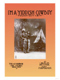 I'm a Yiddish Cowboy: Tough Guy Levi Prints