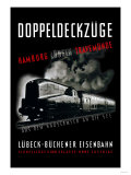 Doppeldeckzuge: Hamburg, Lubek, Travemunde Posters