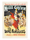 Musee Grevin: Les Dames Hongroises Posters by Jules Chéret