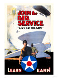 Join the Air Service: Give 'Er the Gun Print by Keith