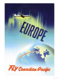 Europe, Fly Canadian Pacific Posters by P. Ewart